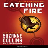 Suzanne Collins - Catching Fire: Hunger Games, Book 2 (Unabridged) artwork