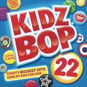 Kidz Bop Kids - Kidz Bop 22 (Deluxe Version) artwork
