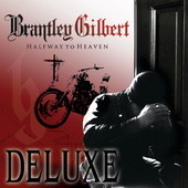 Brantley Gilbert - Halfway to Heaven (Deluxe Edition) artwork