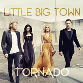 Little Big Town - Tornado artwork