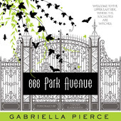 Gabriella Pierce - 666 Park Avenue (Unabridged) artwork