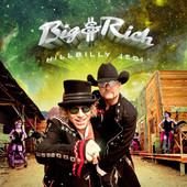 Big & Rich - Hillbilly Jedi artwork