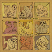 Dave Matthews Band - Away from the World artwork