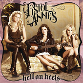 Pistol Annies - Hell On Heels artwork