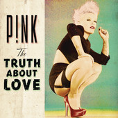 P!nk - The Truth About Love artwork