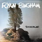 Ryan Bingham - Tomorrowland artwork