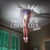 Two Door Cinema Club - Beacon artwork