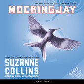Suzanne Collins - Mockingjay: The Final Book of The Hunger Games (Unabridged) artwork