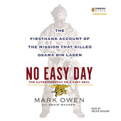 Mark Owen, Kevin Maurer - No Easy Day: The Firsthand Account of the Mission That Killed Osama Bin Laden (Unabridged) artwork