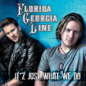 Florida Georgia Line - It'z Just What We Do - EP artwork